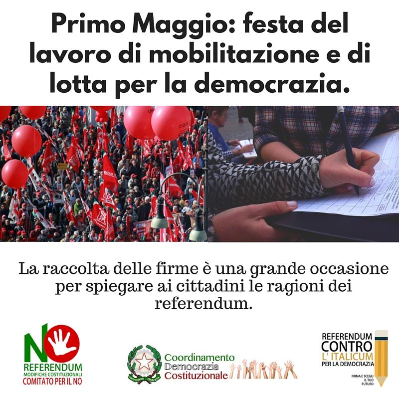 Primo Maggio_ festa del lavoro di mobilitazione e di lotta per la democrazia.